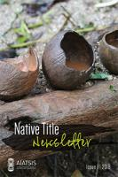 Native Title Newsletter - Issue 1, 2018 - Cover Page
