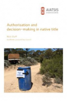 Authorisation and decision-making in native title