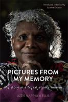 Pictures From My Memory: My story as a Ngaatjatjarra woman