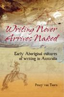Writing Never Arrives Naked cover