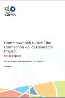 Cover of the Commonwealth Native Title Connection Policy Research Project: final report