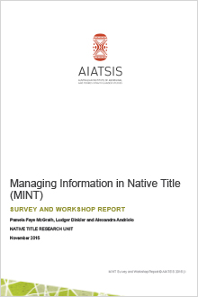Managing Information in Native Title: survey and workshop report cover